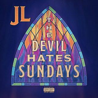 JL - The Devil Hates Sundays