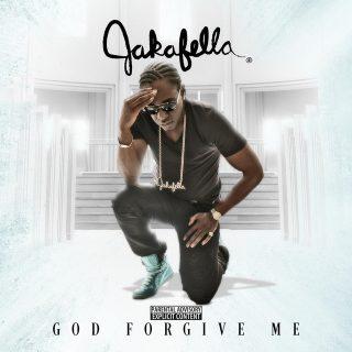 Jakafella - God Forgive Me
