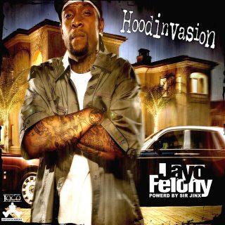 Jayo Felony - Hoodinvasion