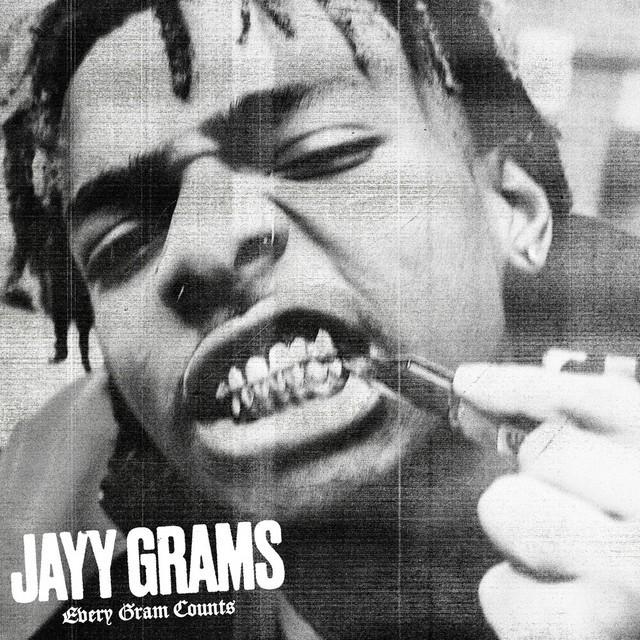 Jayy Grams - Every Gram Counts