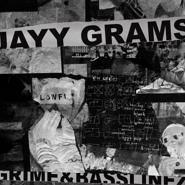 Jayy Grams - Grime & Basslinez