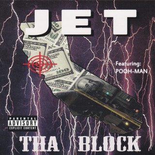 Jet Tha Block Front
