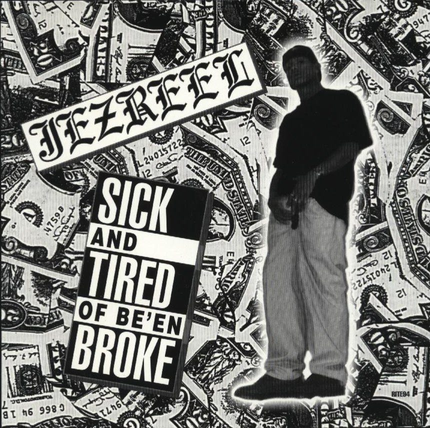 Jezreel Sick And Tired Of Been Broke
