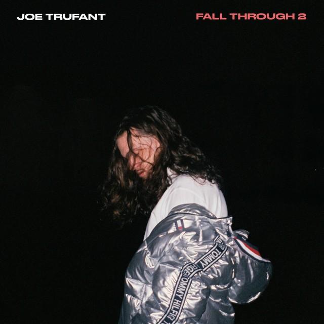 Joe Trufant - Fall Through 2