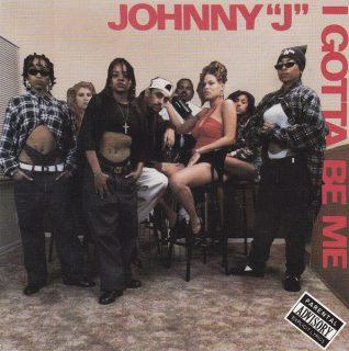 Johnny J - I Gotta Be Me (Front)