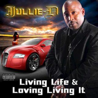 Jullie D - Living Life & Loving Living It
