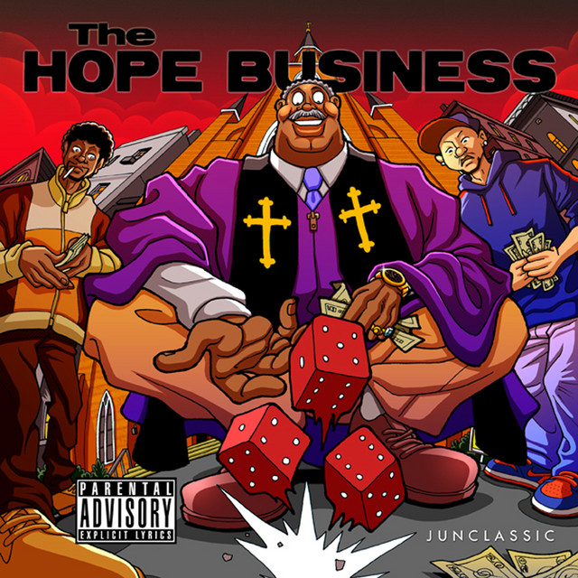 Junclassic & Reckonize Real - The Hope Business