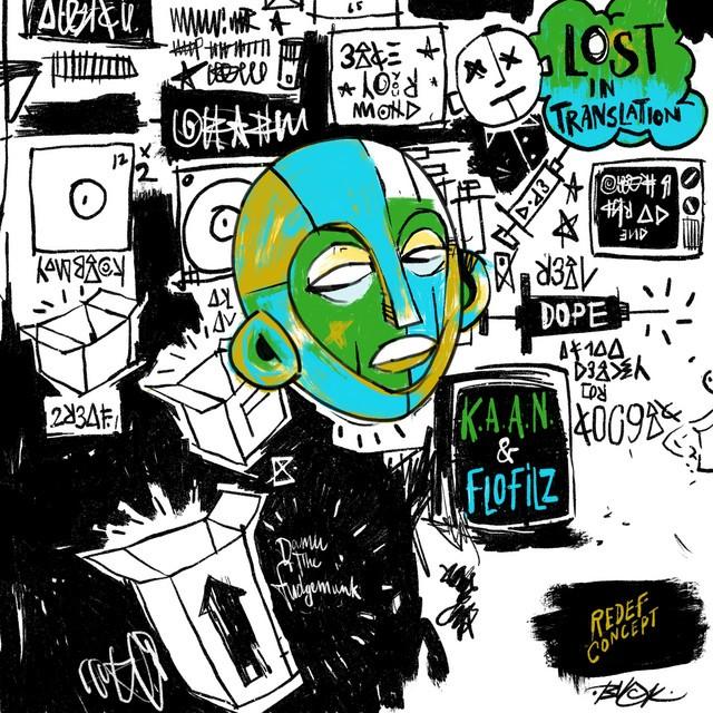 K.A.A.N. & FloFilz - Lost In Translation