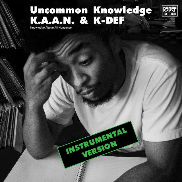 K.A.A.N. & K-DEF - Uncommon Knowledge (Instrumental Version)