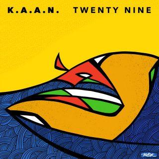 K.A.A.N. - Twenty Nine