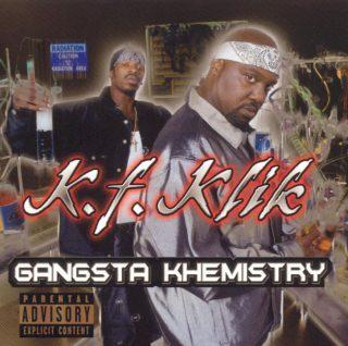 K.F. Klik Gangsta Khemistry Front