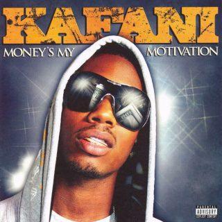 Kafani - Money's My Motivation (Front)