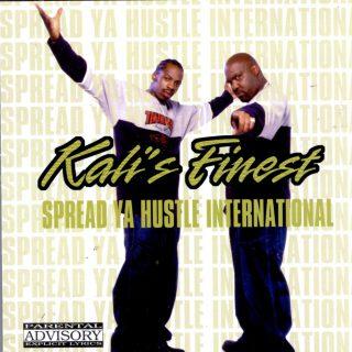 Kalis Finest Spread Ya Hustle International Front