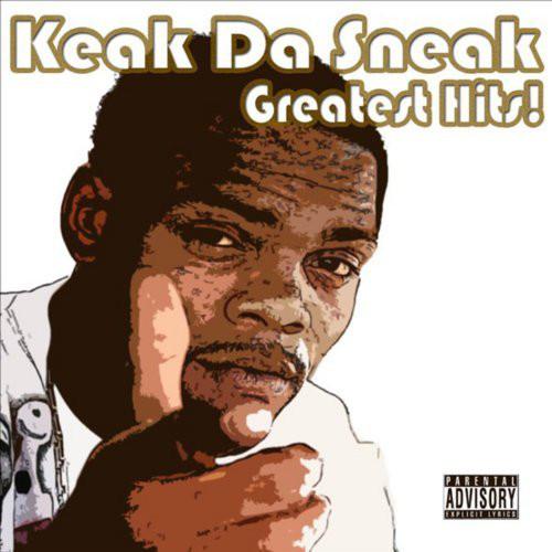 Keak Da Sneak - Greatest Hits