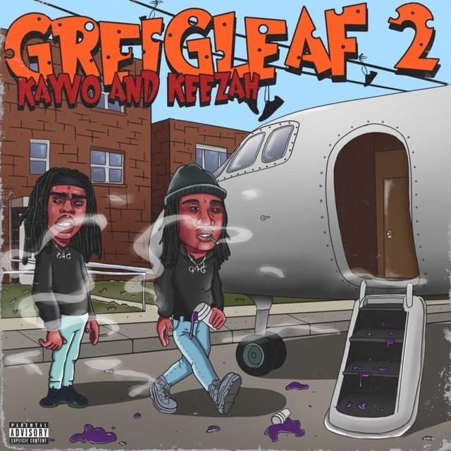 Keezah & Kayvo - Greigleaf 2