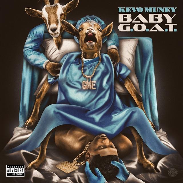 Kevo Muney - Baby G.O.A.T.
