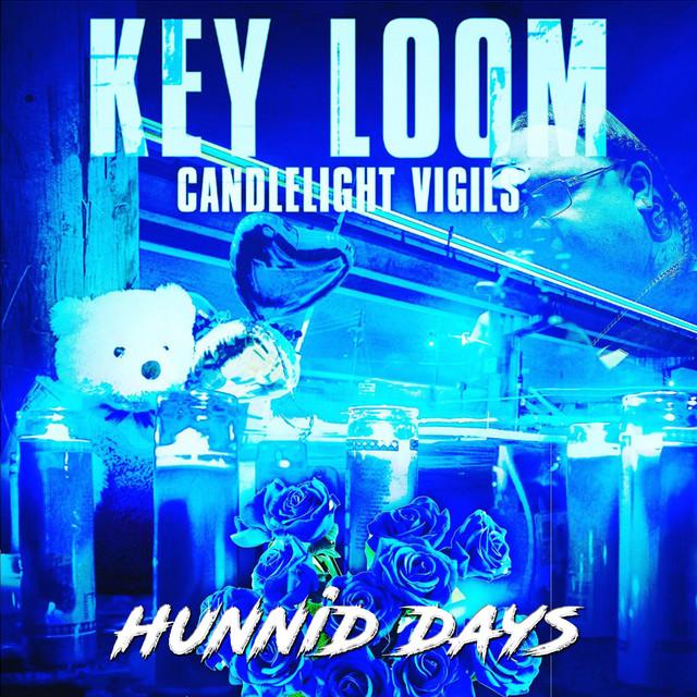 Key Loom - Candlelight Vigils Hunnid Days