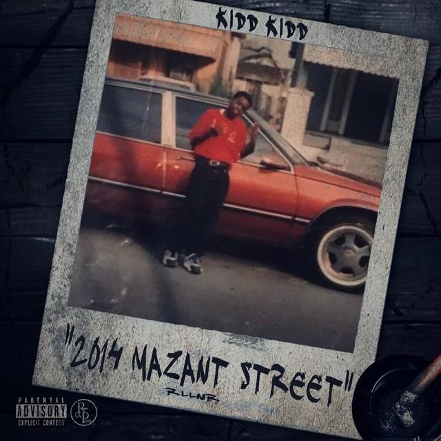 Kidd Kidd - 2014 Mazant Street