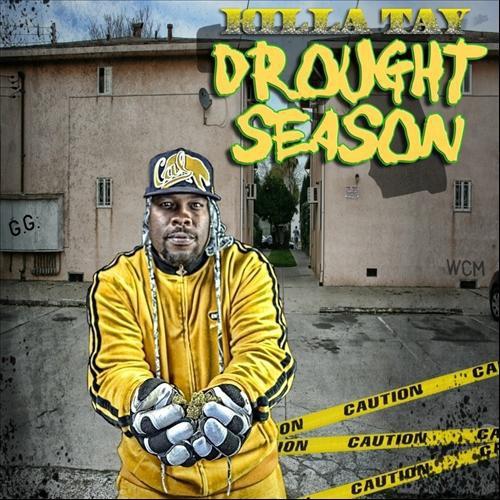 Killa Tay Drought Season