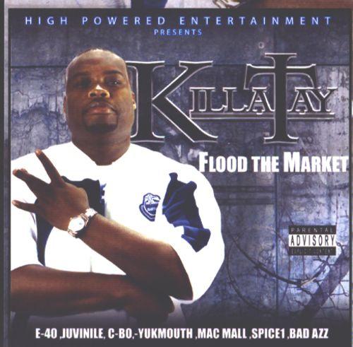 Killa Tay Flood The Market