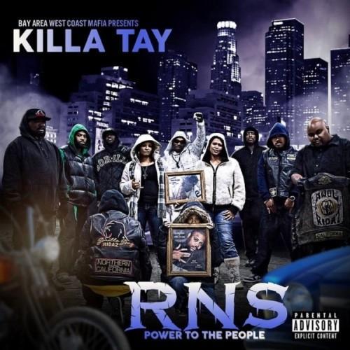 Killa Tay RNS Power To The People