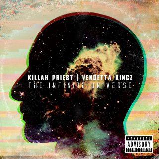 Killah Priest & Vendetta Kingz - The Infinite Universe