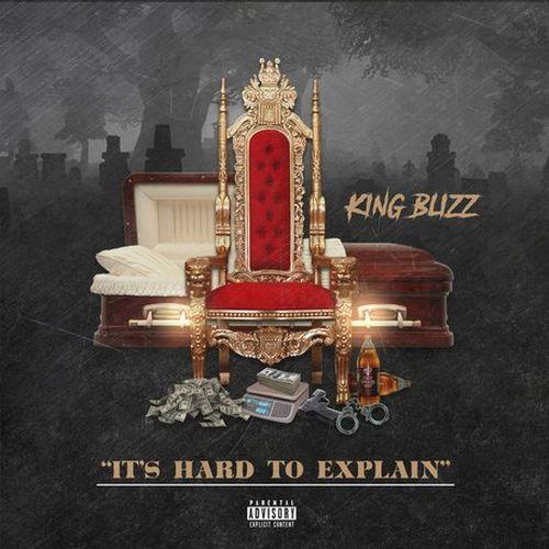 King Blizz - It's Hard To Explain