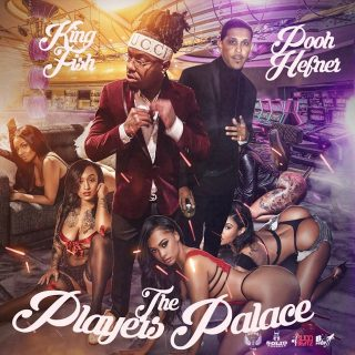 King Fish & Pooh Hefner - The Players Palace
