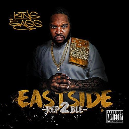 King Sagg - Eastside Rep2ble