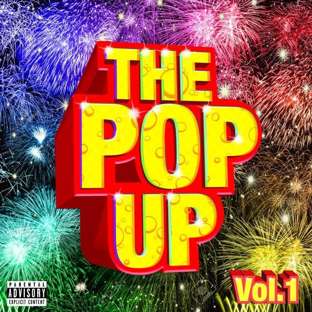 Kool John & Iamsu! - The Pop Up, Vol. 1