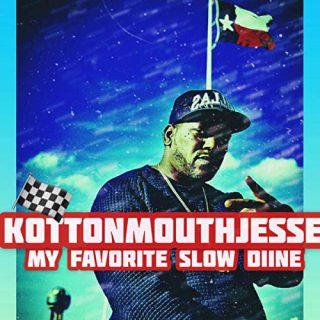 Kottonmouth Jesse - My Favorite Slow Diine
