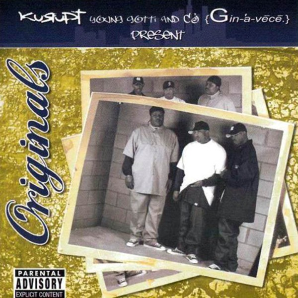 Kurupt Young Gotti & CJ Ginavece - Originals (CD