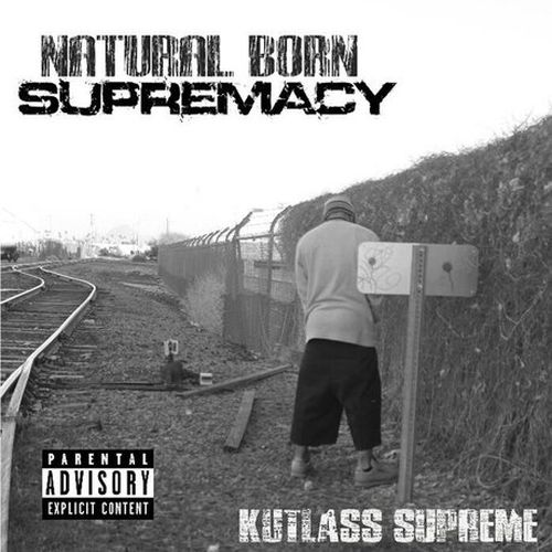 Kutlass Supreme - Natural Born Supremacy