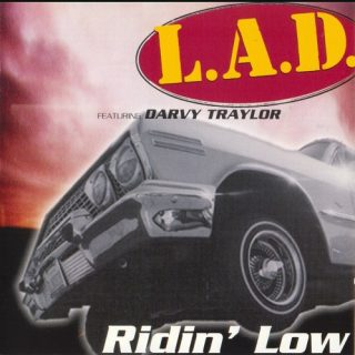 L.A.D. Featuring Darvy Traylor - Ridin' Low (Front)