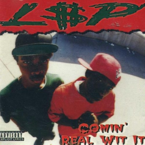 L$P - Comin' Real Wit It