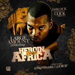 Large Amount - Heroin From Africa