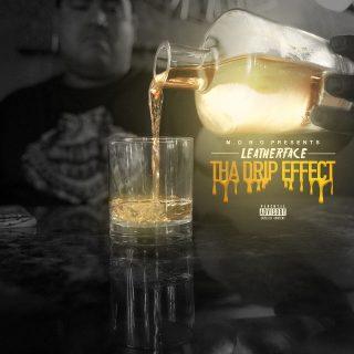 Leatherface - Tha Drip Effect