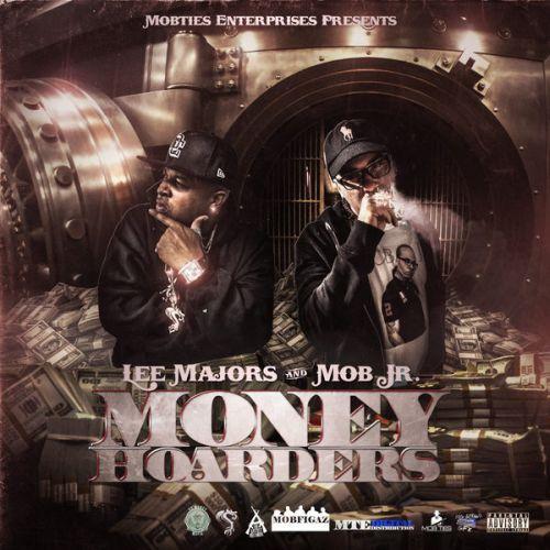 Lee Majors & Mob Jr - Money Hoarders