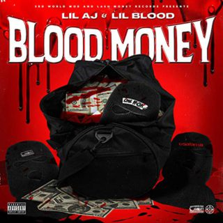Lil Blood & Lil AJ - Blood Money