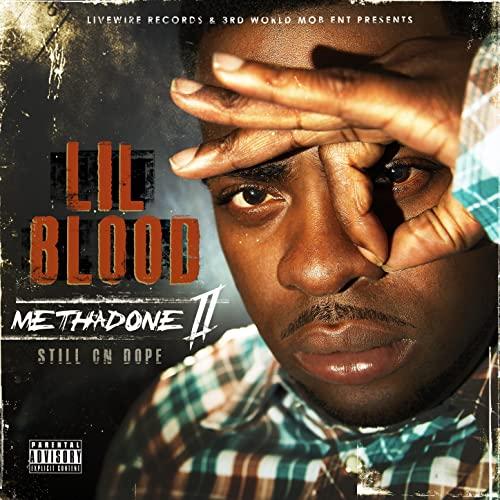 Lil Blood - Methadone Pt. 2 (Still On Dope)