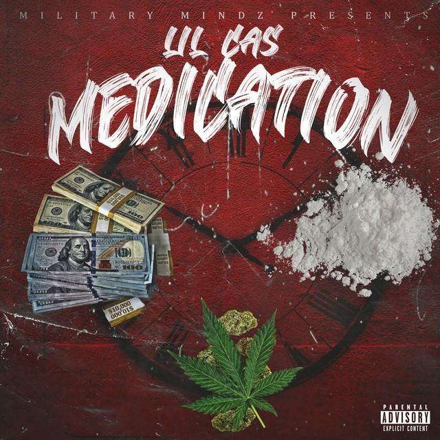 Lil Cas - Medication