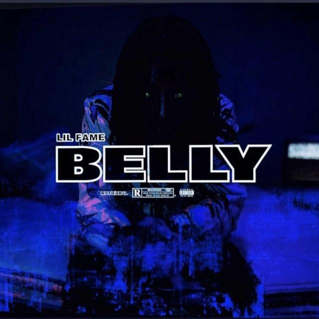 Lil Fame - BELLY