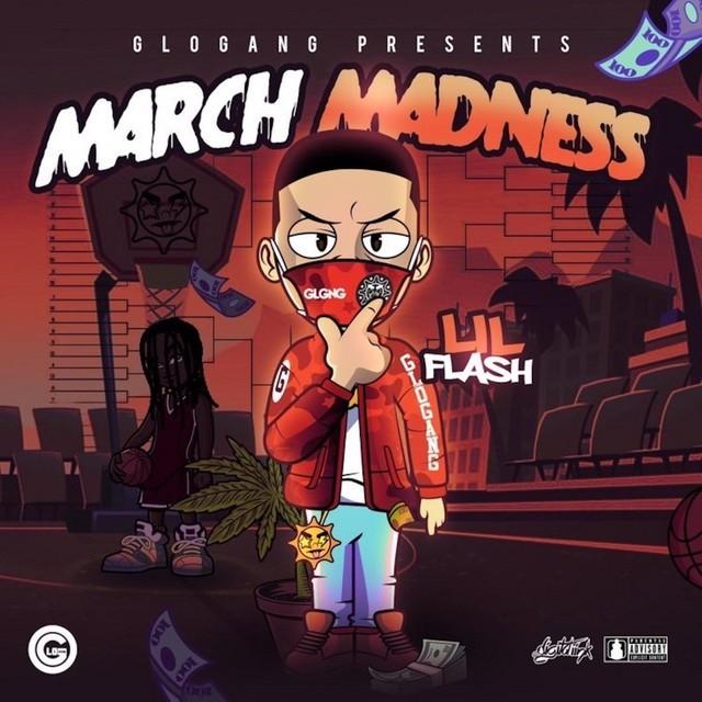 Lil Flash - March Madness