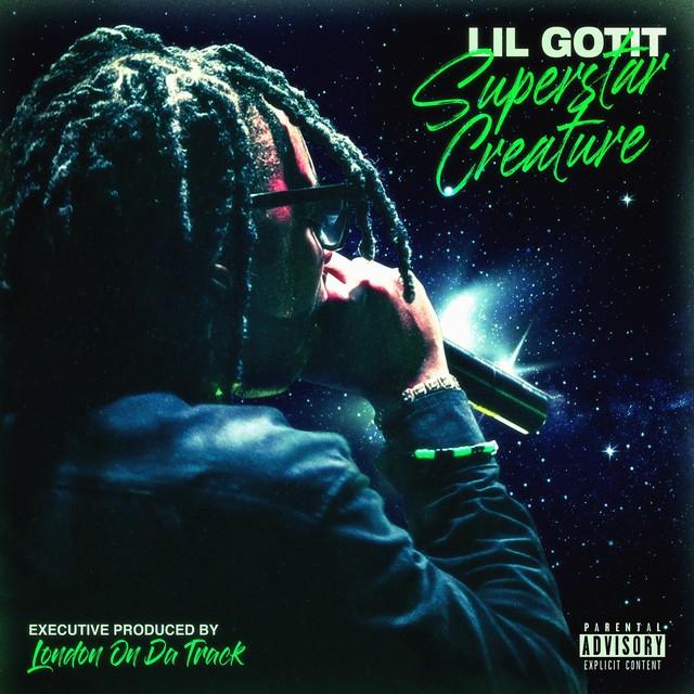 Lil Gotit - Superstar Creature