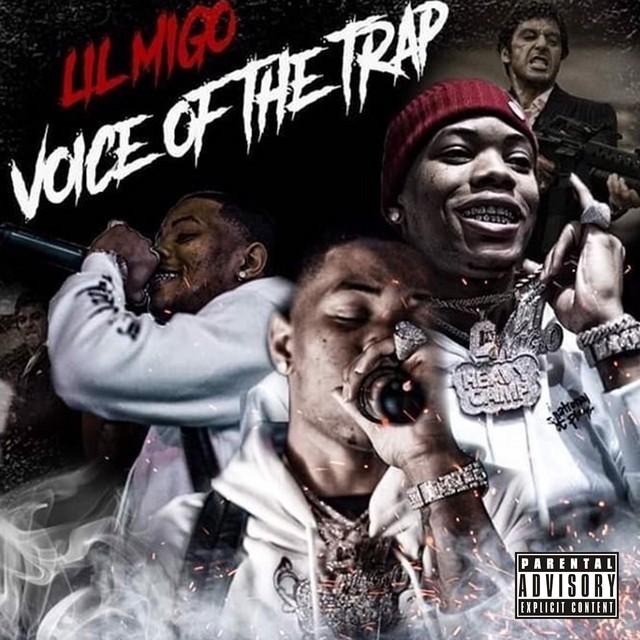 Lil Migo - Voice Of The Trap
