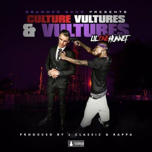 Lil OneHunnet - Culture Vultures & Vultures