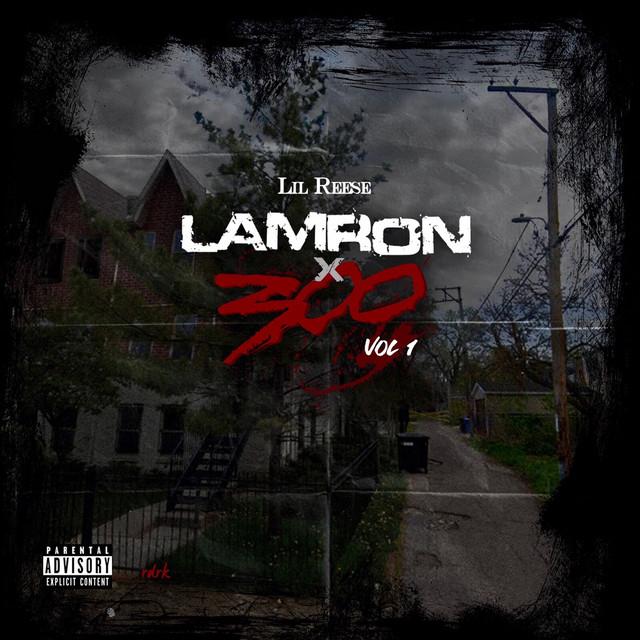 Lil Reese - Lamron 1