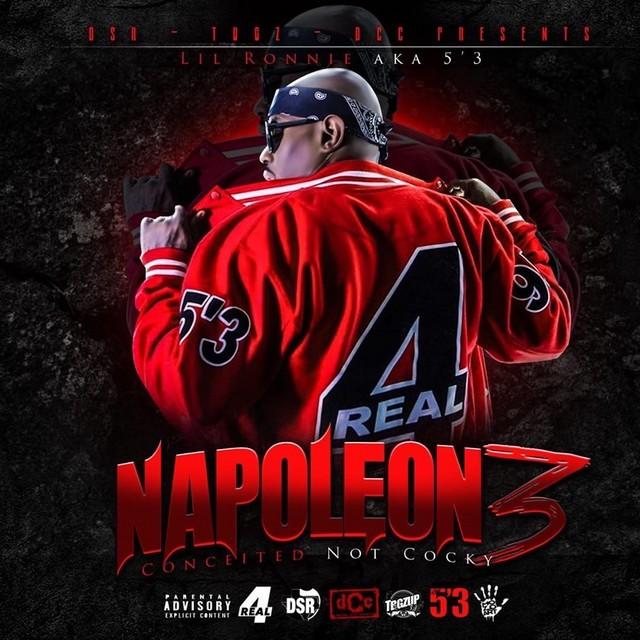 Lil Ronnie Mr 5'3 - Napoleon 3