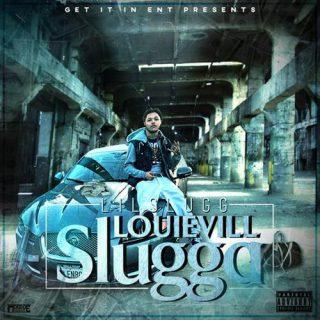 Lil Slugg - Louievill Slugga