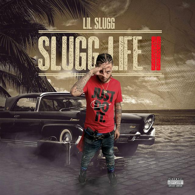 Lil Slugg - Slugg Life II